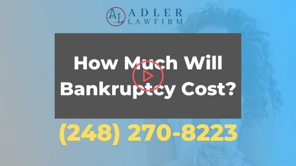 How Much Will Bankruptcy Cost? | Adler Law Firm PLLC