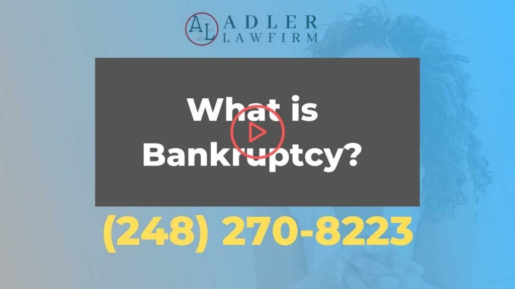 What is Bankruptcy | Adler Law Firm PLLC